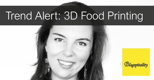 Nina-Hoff-blog-trend-alert-3D-food-printing
